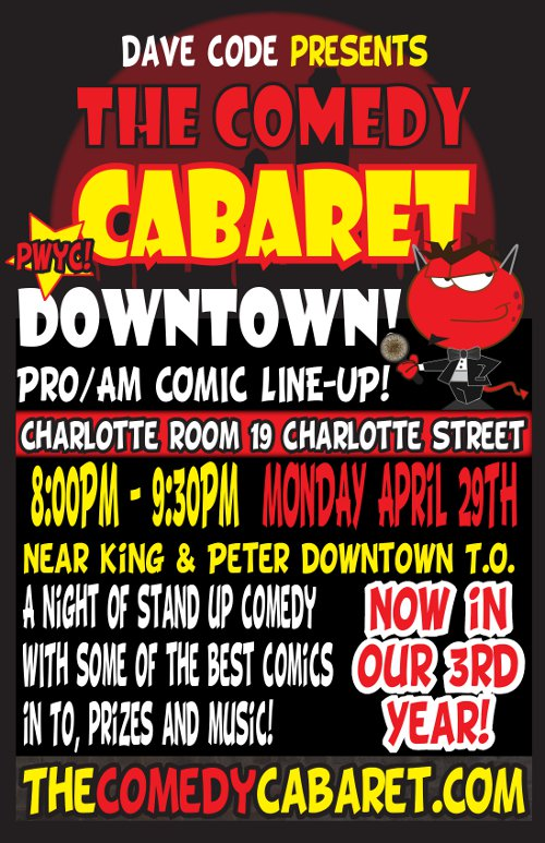 The Comedy Cabaret - APRIL 29TH @8PM!