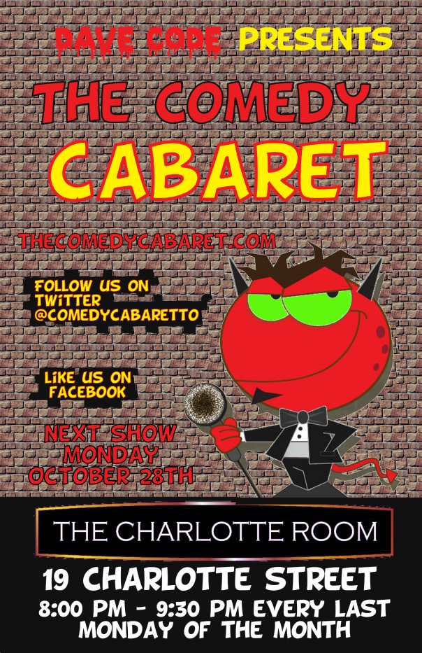 The Comedy Cabaret - October 28th @ 8PM!