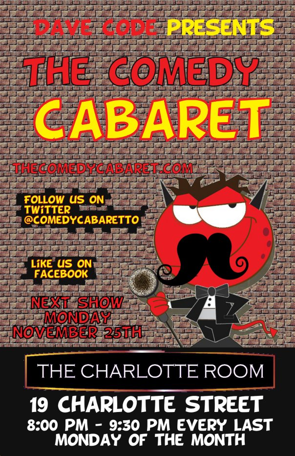 The Comedy Cabaret - November 25th @ 8PM!