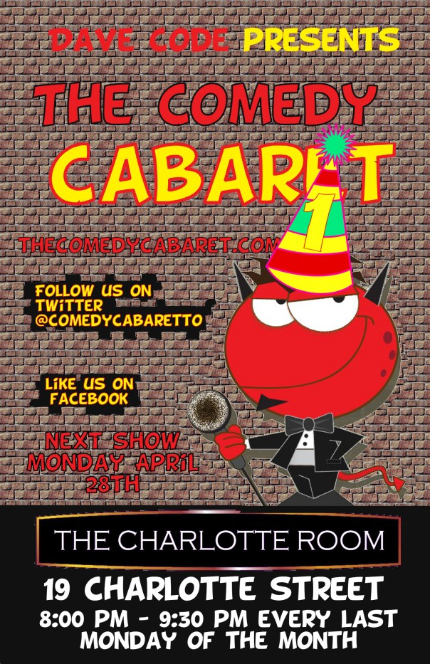 The Comedy Cabaret - April 28th! @ 8PM