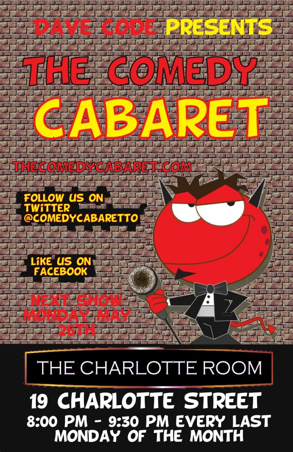 The Comedy Cabaret - May 26th! @ 8PM